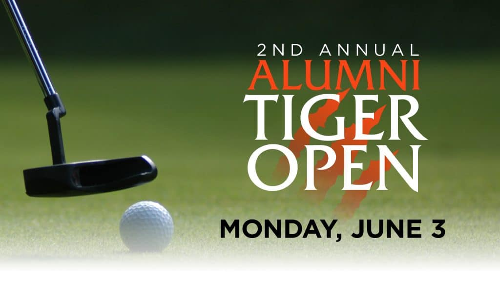 2nd Annual Alumni Tiger Open Golf Outing, June 3