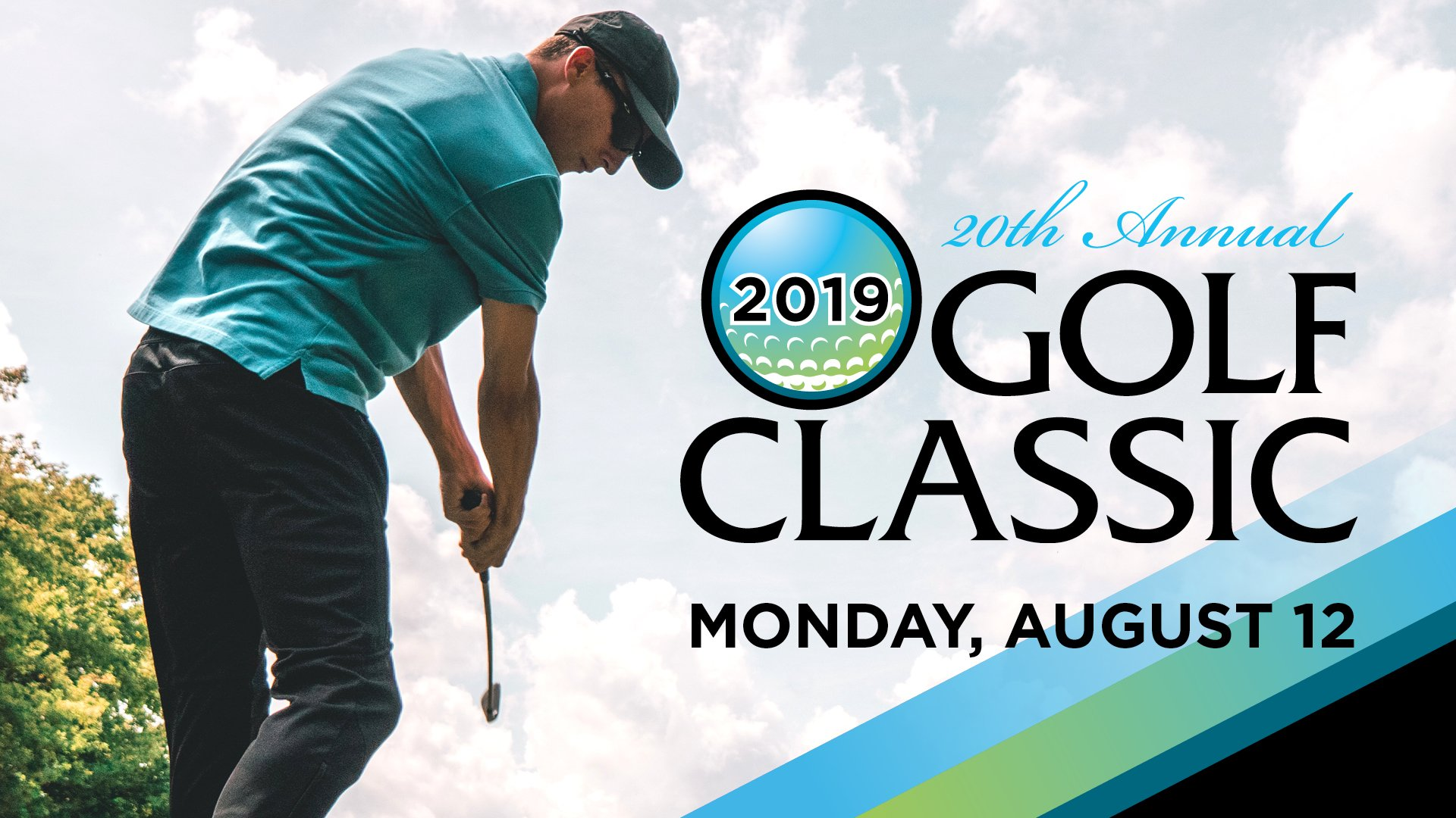 20th Annual Golf Classic on Monday August 12 2019